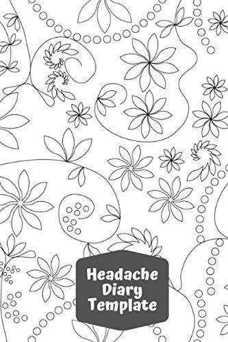 Headache Diary Template: Headache Tracker Notebook Journal Logbook Portable  Dairy Log Migraine Tracking Log Book, Management & Monitoring Record