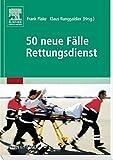 50 neue Fälle Rettungsdienst...Vergleich