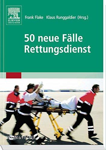 fallbeispiele notfallmedizin 50 neue Fälle Rettungsdienst