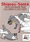 Osteo Japonaise pour les Chiens et le...