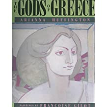 [(The Gods of Greece)] [By (author) Arianna Stassinopoulos Huffington ] published on (January, 1994)