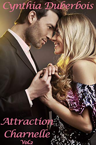 Attraction Charnelle: Volume 2 (Attractions t. 3) par