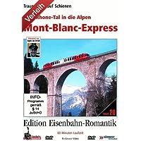 Vom Rhone-Tal in die Alpen - Mont Blanc Express