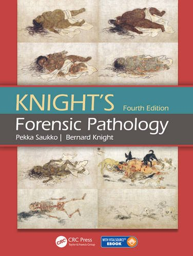 Knight's Forensic Pathology Fourth Edition por Pekka Saukko