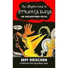 Strange Days (Argent) (English Edition)