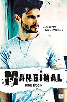 Marginal (Lips & Roll) (French Edition) by [Robin, June]