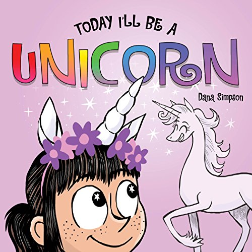 Today I'll Be a Unicorn (Phoebe and Her Unicorn) (English Edition)