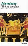 Théâtre complet, Tome 1 - Les Acharniens - Les Cavaliers - Les Nuées - Les Guêpes - La Paix by Aristophane (1987-02-11) - Folio - 11/02/1987