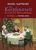 Der Karpfenstreit: oder Die schönsten Weihnachtskrisen