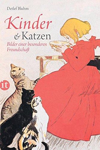 Kinder und Katzen: Bilder einer besonderen Freundschaft (insel taschenbuch)