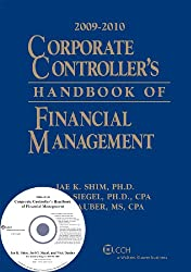 Corporate Controller's Handbook of Financial Management (W/CD-ROM), 2009-2010