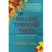 Falling Through Trees (The Kate Fox Series Book 1) (English Edition)
