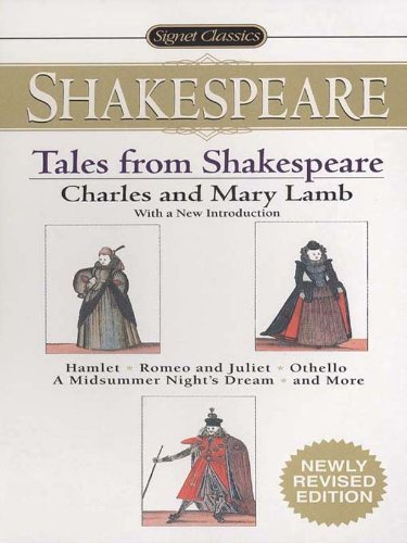 Tales From Shakespeare (Signet Classics) (English Edition)