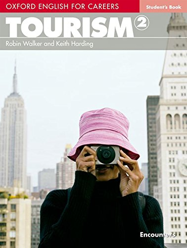 Oxford English for Careers. Intermediate - Tourism: Student's Book