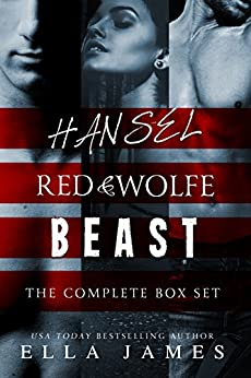 Erotic Fairy Tales: The Complete Box Set: Red & Wolfe, Hansel, and Beast by [James, Ella]