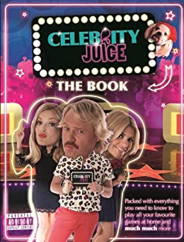 Celebrity Juice: The Book by [Various]