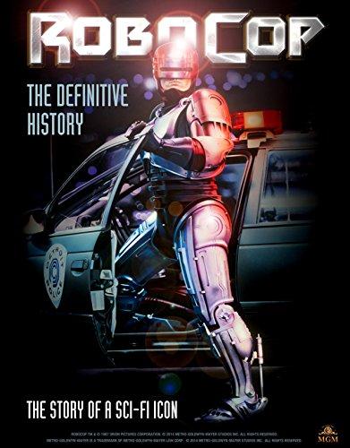 Robocop: The Definitive History por Calum Waddell