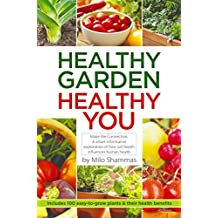 Healthy Garden Healthy You (English Edition)
