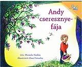 Andy cseresznye-faja   Andy's Cherry Tree