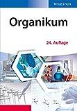 Organikum: Organisch-chemisches Grundpraktikum - Klaus Schwetlick