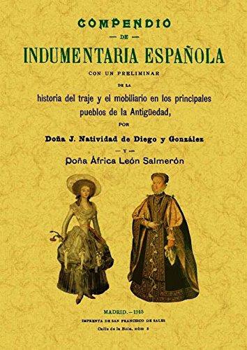 Descargar Libro Compendio de indumentaria española de J. Natividad de Diego y Gonzalez