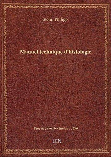 Manuel technique d'histologie / Ph. Sthr ; traduit sur la dernire dition allemande, par MM. H. To