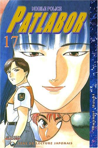 Patlabor Mobile Police, Tome 17 : par Masami Yuuki
