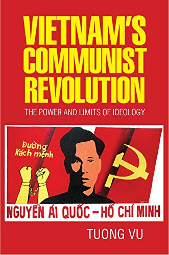 Vietnam's Communist Revolution: The Power and Limits of Ideology (Cambridge Studies in US Foreign Relations) (English Edition) por Tuong Vu