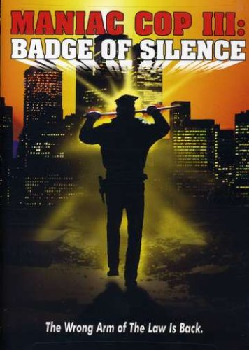 Bild von Maniac Cop 3: Badge Of Silence [DVD] [Region 1] [NTSC] [US Import]