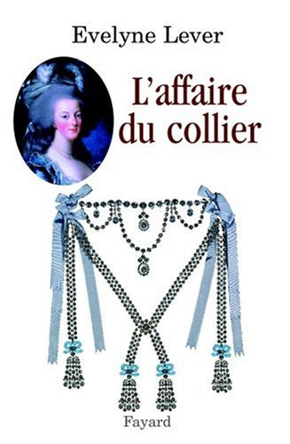 L'affaire du Collier par Evelyne Lever
