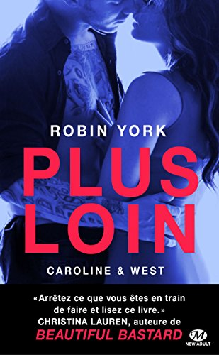 Caroline & West, T1 : Plus loin