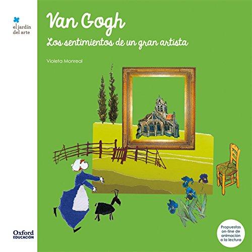 Van Gogh: Los sentimientos de un gran artista (El Jardín de los...