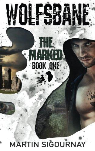 Wolfsbane The Mark: Book 1: Volume 1