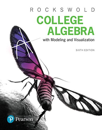 College Algebra with Modeling & Visualization Plus Mylab Math with Pearson Etext -- Title-Specific Access Card Package