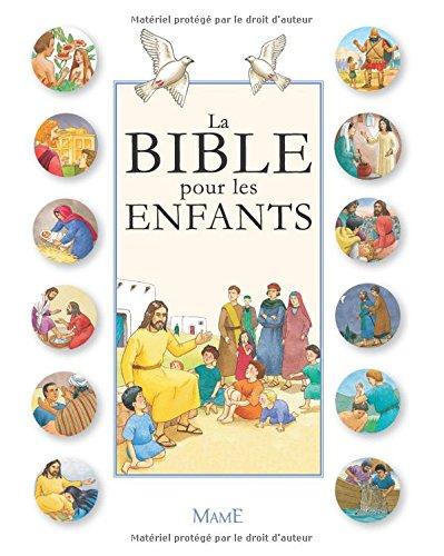 La Bible pour les enfants par Collectif