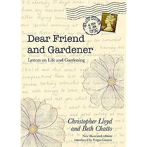 Dear Friend and Gardener - Letters on