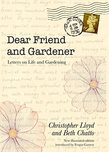 Dear Friend and Gardener - Letters on Life and Gardening (English Edition)