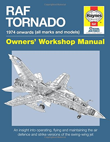 RAF Tornado: 1974 to Date (all makes and models) (Owners' Workshop Manual) thumbnail
