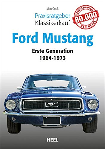 Preisvergleich Produktbild Praxisratgeber Klassikerkauf: Ford Mustang: Erste Generation 1964 bis 1973
