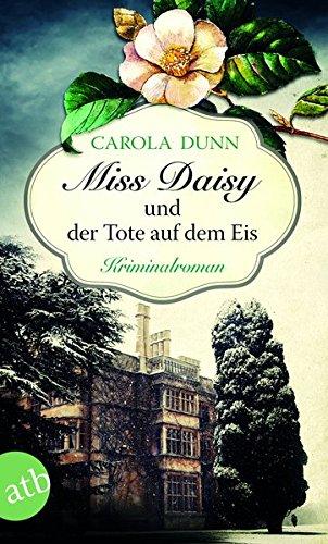 Buchseite und Rezensionen zu 'Miss Daisy und der Tote auf dem Eis' von Carola Dunn