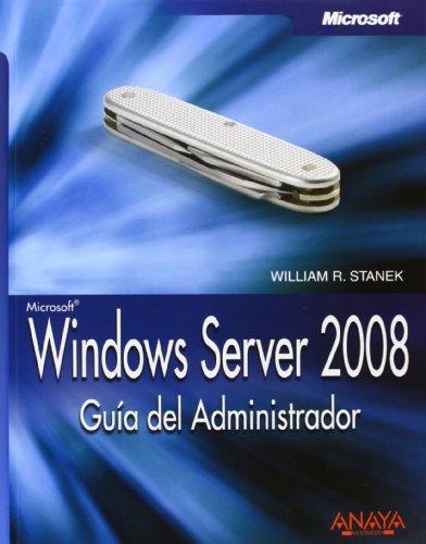 Windows Server 2008. Guía del Administrador (Manuales Técnicos)
