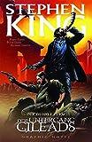 Stephen Kings Der Dunkle Turm: Bd. 4: Der Untergang Gileads