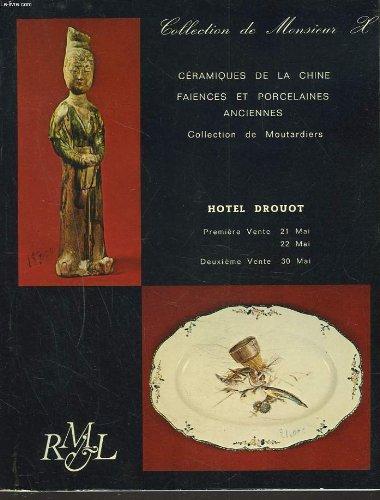 COLLECTION DE MONSIEUR H. CERAMIQUES DE LA CHINE. FAÏENCES, PORCELAINES ANCIENNES. COLLECTION DE MOUTARDIERS. LES 21, 22 ET 30 MAI 1973.