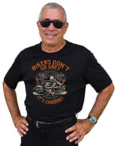 Biker T-Shirt original GASOLINE BANDIT® Design - Für den Senior-Biker: Bikers don't go Grey - It's Chrome! Schwarz