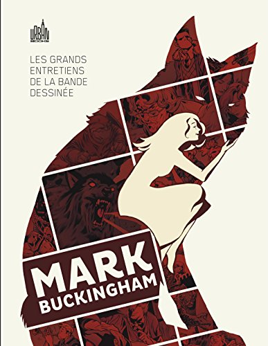 LES GRANDS ENTRETIENS DE LA BANDE DESSINEE : Mark Buckingham