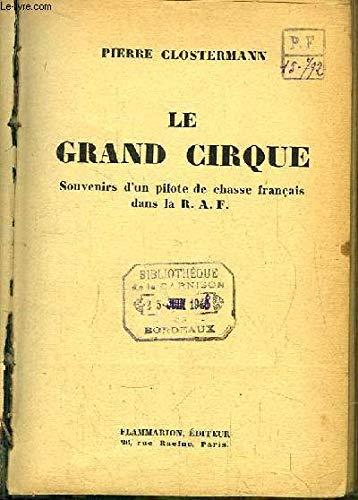 Le grand cirque. par Aviation Clostermann