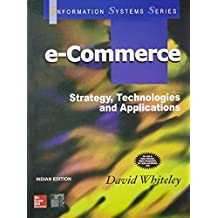 Amazon david whiteley books e commerce strategy technologies and applications fandeluxe Choice Image