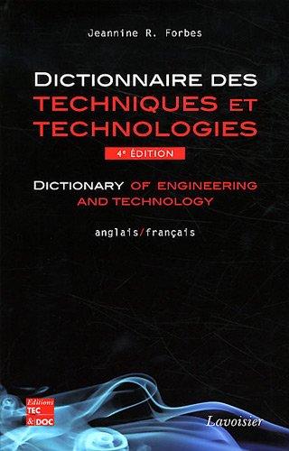 Dictionnaire des techniques et technologies