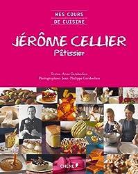 Mes cours de cuisine Jérôme Cellier, pâtissier