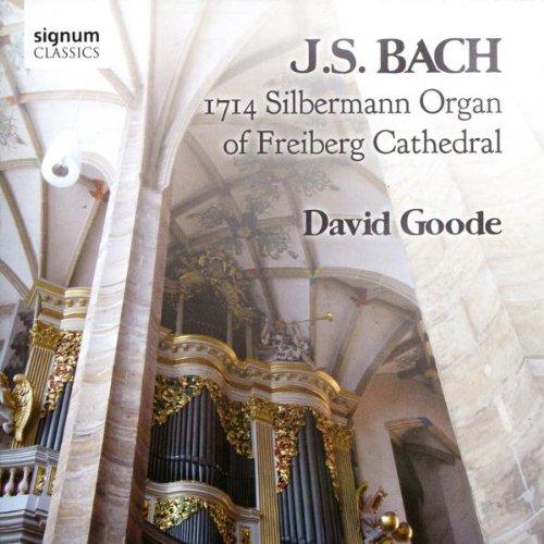 Die Silbermann-Orgel im Dom zu Freiberg (Werke von Johann Sebastian Bach)